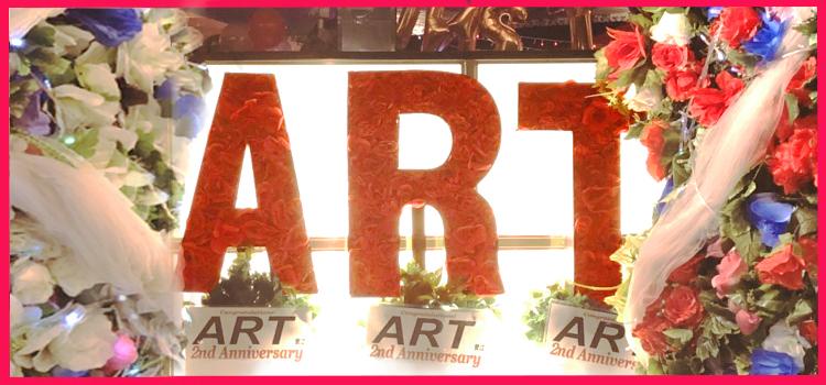 【店舗情報】ART 2周年イベント内装
